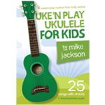 Uke\\'\\'N Play Ukulele for Kids by M Jackson