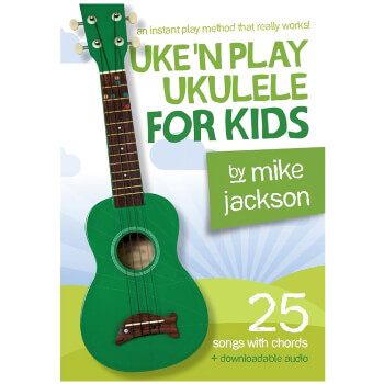 Uke'N Play Ukulele for Kids by M Jackson